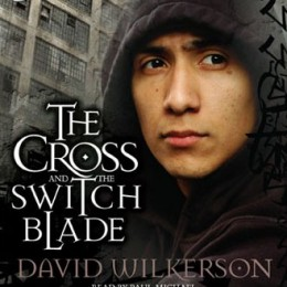Free Audiobook: The Cross & The Switchblade by David Wilkerson