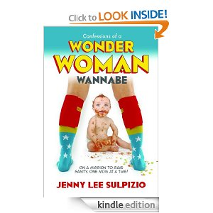 Confessions of a Wonder Woman Wannabe