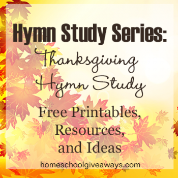 Free Thanksgiving Hymn Study + Free Resources