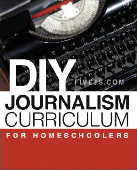 Free Homeschooling Resources: DIY Journalism Curriculum for Homeschoolers