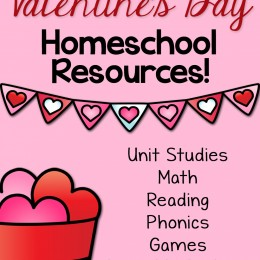FREE 2019 Valentine's Day Learning Resources: Unit Studies, Coloring Pages, Science, Art, + More!