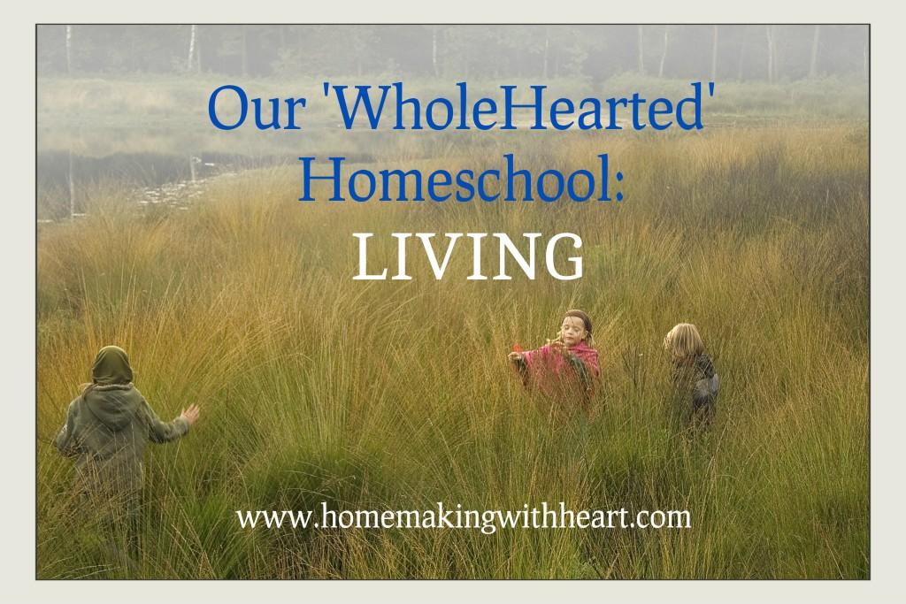 wholehearted-homeschool-LIVING-1024x683