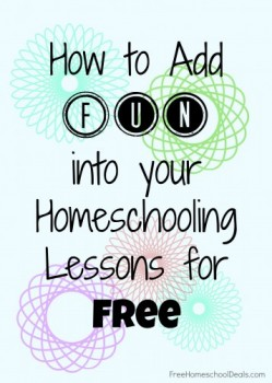 how to add fun into your homeschool for free
