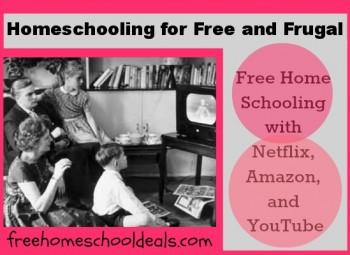 FREE homeschooling with Netflix, Amazon, and YouTube