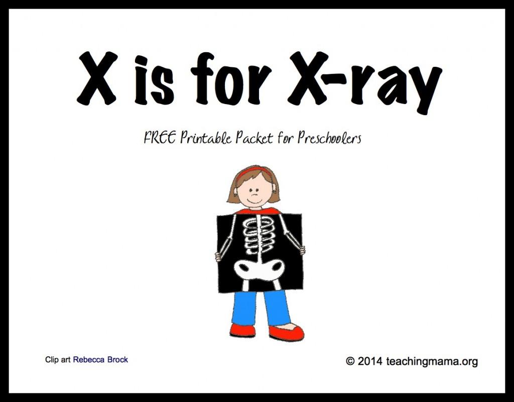 XisforXray 1024x800 - X Words For Kindergarten