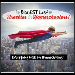 The BIGGEST List of FREEBIES for Homeschoolers!