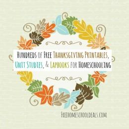 Hundreds of Free Thanksgiving Printables, Unit Studies, & Lapbooks for Homeschooling