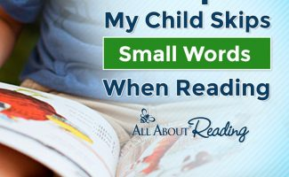 Your child skipping words? Check out Help! My Child Skips Small Words While Reading for tips! #fhdhomeschoolers #freehomeschooldeals #allaboutlearning #readingtips #hsmoms