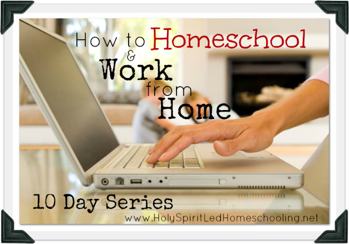 How to Homeschool and Work from Home: Setting Yourself up for Success in Business