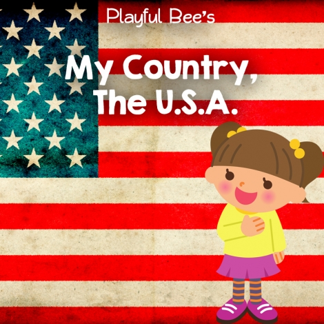 Free My Country, The USA Preschool Unit