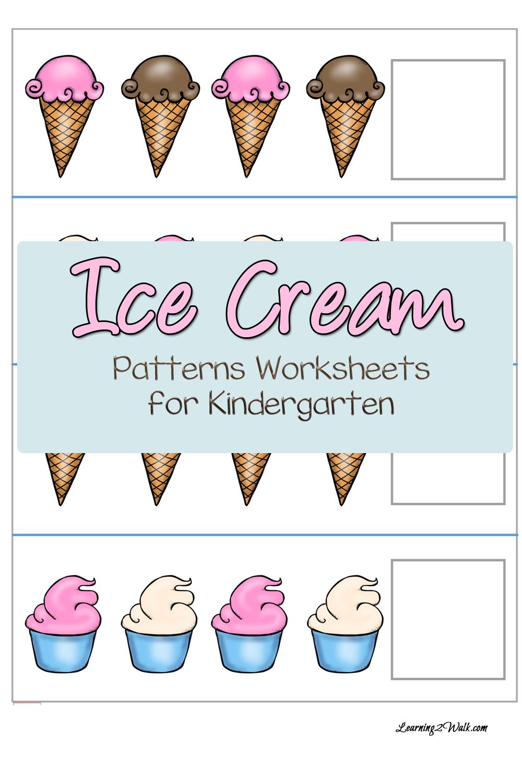 FREE Ice Cream Patterns Worksheets for Kindergarten