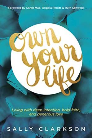 Own Your Life eBook by Sally Clarkson Only $3.99! (75% Off!)