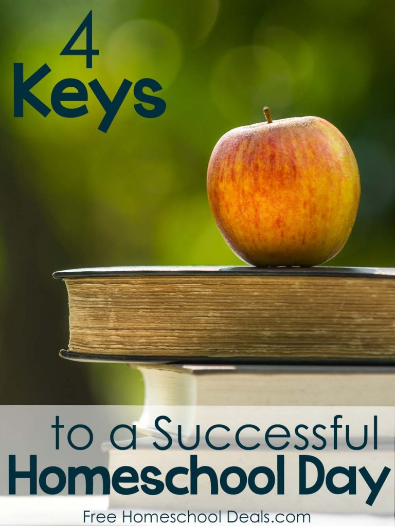 4 Keys to a Successful Homeschool Day