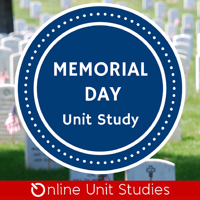 FREE Memorial Day Online Unit Study