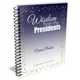 Free Wisdom from the Presidents Cursive Practice Workbook - ENDS TODAY!