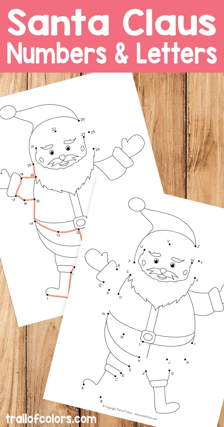 Free Santa Dot-to-Dot Printables (Numbers & Letters)