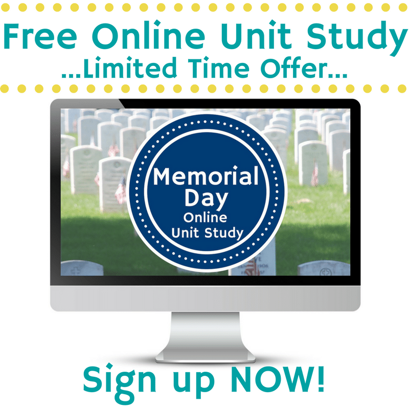 Free Memorial Day Online Unit Study - Limited Time!