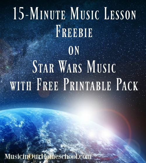 Free Star Wars Music Lesson w/ Printables