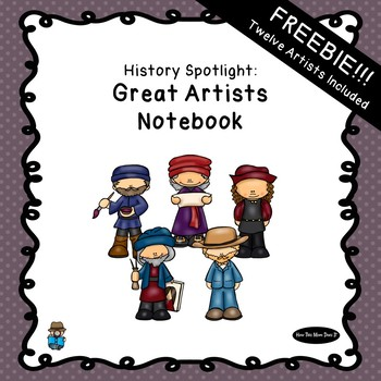 Free Great Artists Unit Study Notebook