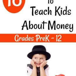 18 Fun Ways to Teach Kids About Money (Ideas for Grades PreK-12!)
