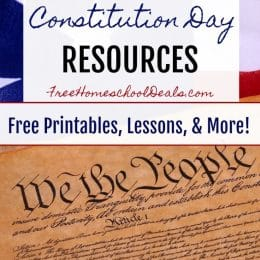 FREE CONSTITUTION DAY HOMESCHOOL RESOURCES – Printables, Lessons, & More!
