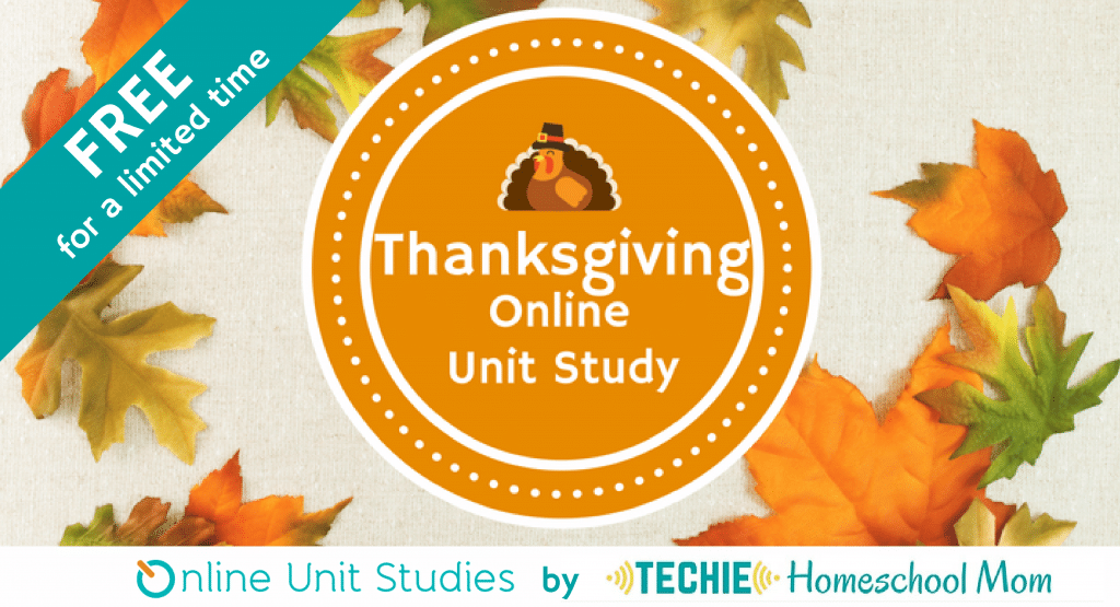 Free Thanksgiving Online Unit Study - Limited Time!