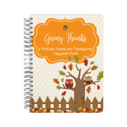 Free Gratitude Journal & Thanksgiving Copywork Book