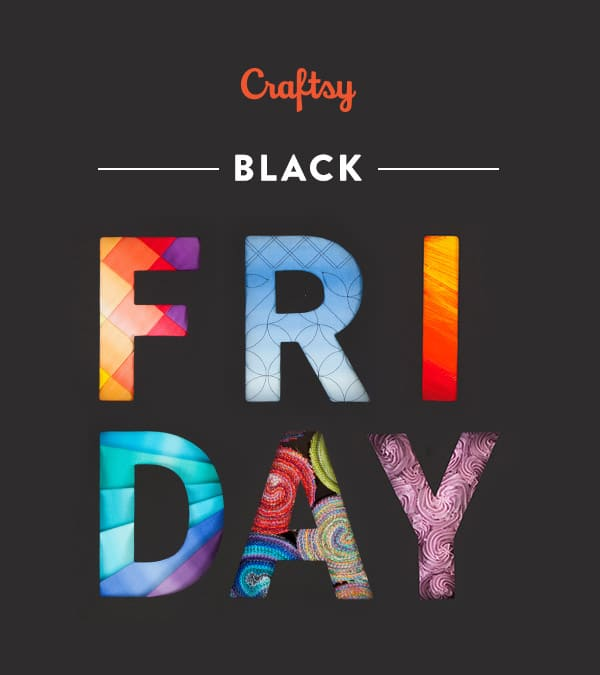 Black Friday Sale - ALL Craftsy Classes Only $17.87 & Up to 60% Supplies!