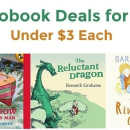 16 Audibook Deals for Kids Under $3 Each: The Reluctant Dragon, Aesop's Fables, & More!