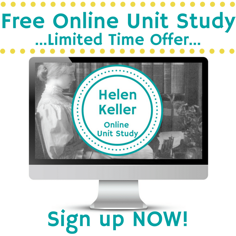Free Helen Keller Online Unit Study (Reg. $8) - Limited Time!