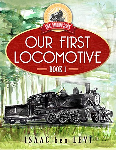Our First Locomotive