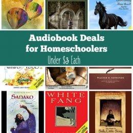 17 Audiobooks for Homeschoolers Under $3!