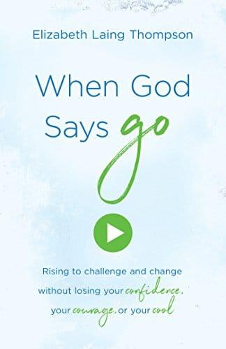 """When God Says """"Go"""""""