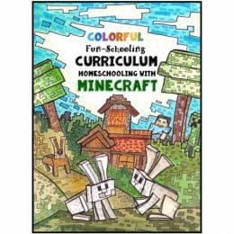 Homeschooling with Minecraft Curriculum Only $25! (50% Off!)