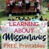 FREE Missionaries Unit Study