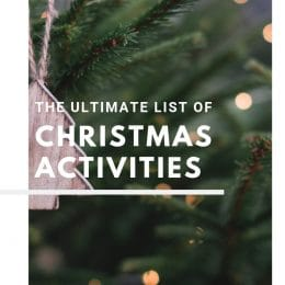 The Ultimate List of Christmas Activities 2018!