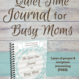 FREE Quiet Time Journal for Busy Moms