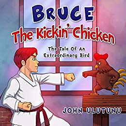 Bruce The Kickin' Chicken
