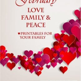 FREE February Love, Family, & Peace Printables (subscriber freebie!)