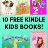 10 FREE Kindle Kids Books!