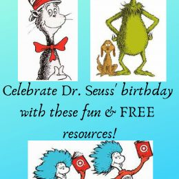 Celebrate Dr. Seuss' Birthday with these Fun and FREE Resources!