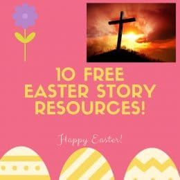 10 FREE Easter Story Resources!