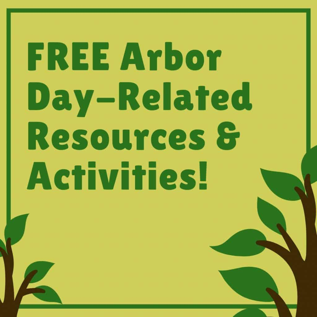 FREE Arbor Day-Related Resources & Activities!