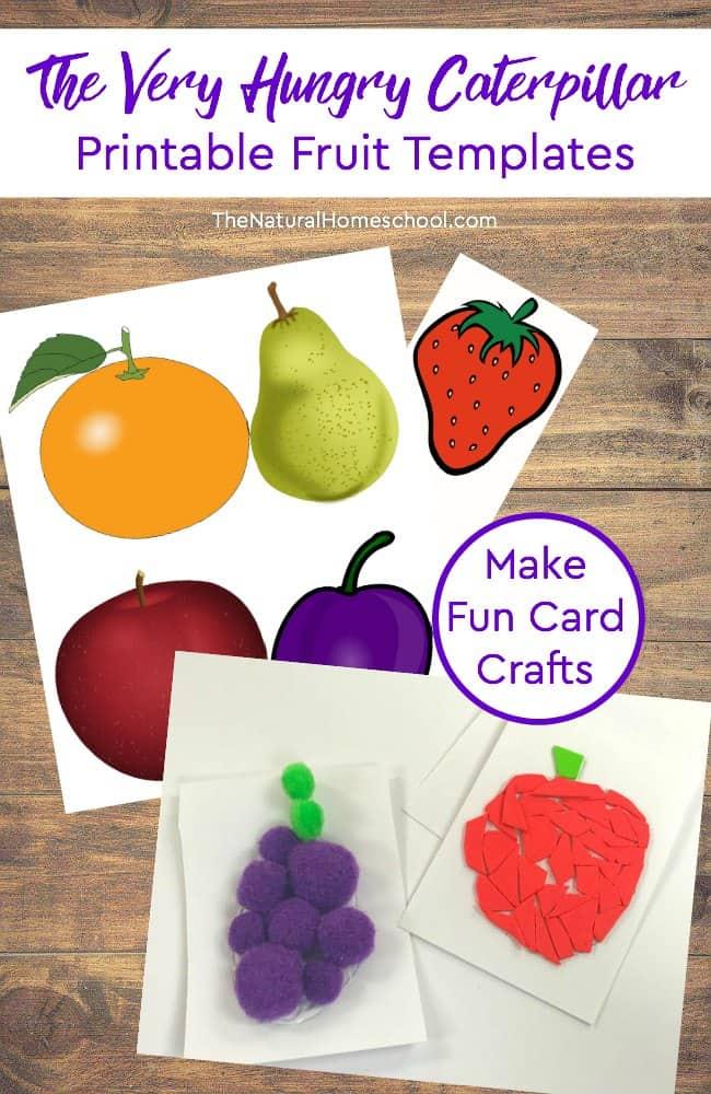FREE Hungry Caterpillar Fruit Templates
