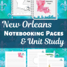 FREE New Orleans Notebooking Pages (limited time!)
