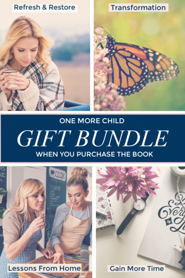 FREE Gift Bundle (w/ purchase of One More Child)