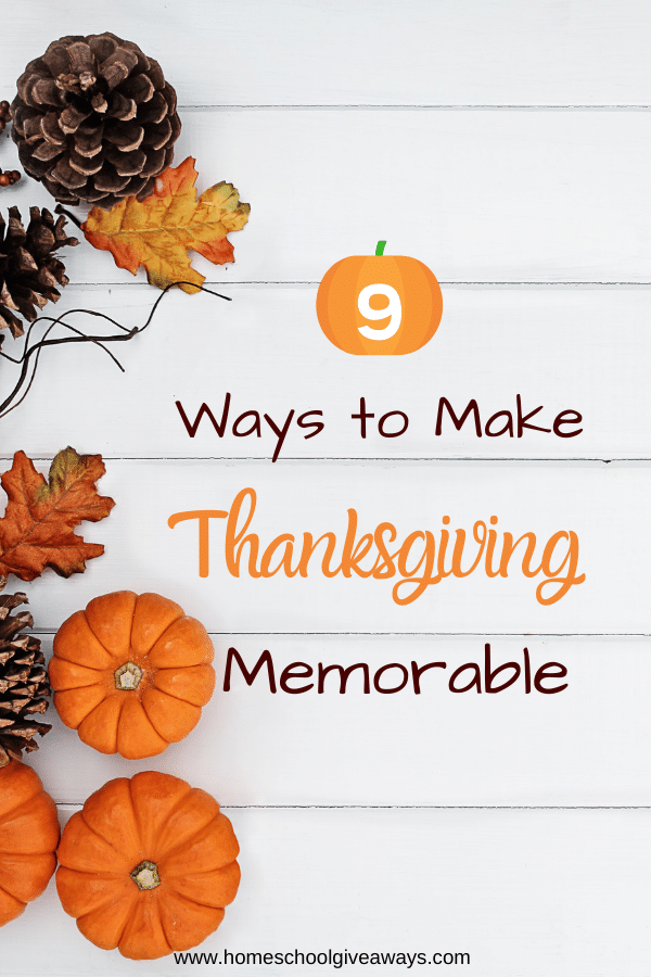 You'll love these 9 FREE Ways to Make Thanksgiving Memorable! #fhdhomeschoolers #freehomeschooldeals #thanksgiving #homeschoolfamily #hsmamas