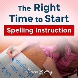 Find out the The Right Time to Start Spelling Instruction in your homeschool! #fhdhomeschoolers #freehomeschooldeals #allaboutlearning #homeschoolspelling #hsmoms