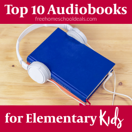 For great books for your child to take anywhere, check out the Top 10 Audiobooks for Elementary Students! #fhdhomeschoolers #freehomeschooldeals #audiobooks #reading #hsdays