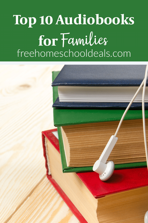 For road trips or vacations, check out the Top 10 Audiobooks for Families! #fhdhomeschoolers #freehomeschooldeals #audiobooks #hsdays #reading